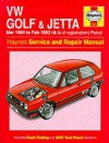 Volkswagen Golf and Jetta ('84 to '92) Service and Repair Manual (Haynes Service and Repair Manuals) - Ian Coomber