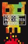 Juegos inocentes juegos - Ricardo Gomez