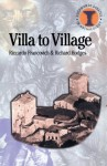 Villa to Village: The Transformation of the Roman Countryside (Duckworth Debates in Archaeology) - Riccardo Francovich, Richard Hodges