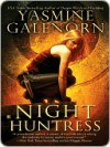 Night Huntress (Otherworld / Sisters of the Moon #5) - Yasmine Galenorn