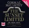 Sunset Limited - Cormac McCarthy, Austin Pendleton, Ezra Knight