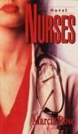 Nurses - Marcia Rose