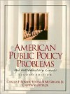 American Public Policy Problems: An Introductory Guide - Charles F. Bonser, Clinton V. Oster Jr.