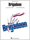 Brigadoon - Frederick Loewe