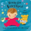 Baby Days: Ready For Bed Y Byes (Touch & Feel Fun) - Helen Stephens