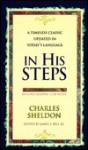 In His Steps: A Timeless Classic Updated in Today's Language - Charles M. Sheldon