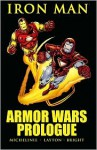 Iron Man: Armor Wars Prologue - David Michelinie, Bob Layton, Mark Bright