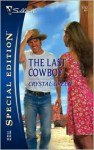 The Last Cowboy (Wycliffe, Texas, #2) - Crystal Green