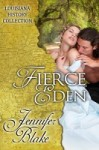 Fierce Eden - Jennifer Blake