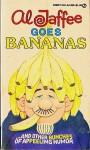 Al Jaffee Goes Bananas - Al Jaffee