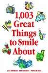1,003 Great Things to Smile About - Lisa Birnbach, Ann Hodgman