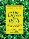 The Green Tea Book - Lester A. Mitscher