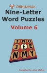 Chihuahua Nine-Letter Word Puzzles Volume 6 - Alan Walker