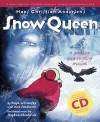 Hans Christian Andersen's Snow Queen: Complete Performance Pack: Book + Enhanced Cd: A Sparkling Spine Tingling Musical (A & C Black Musicals) - Ana Sanderson, Stephen Chadwick, Hans Christian Andersen
