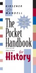 The Pocket Handbook for History - Laurie G. Kirszner, Stephen R. Mandell, Patrick A. Bizzaro