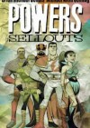 Powers vol 6 - The sellouts - Brian Michael Bendis, Michael Avon Oeming