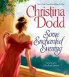 Some Enchanted Evening (Audio) - Elizabeth Sastre, Christina Dodd