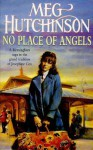 No Place of Angels - Meg Hutchinson
