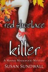 The Red Shoelace Killer - Susan Sundwall