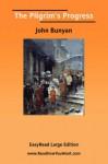 The Pilgrim's Progress [Easyread Large Edition] - John Bunyan