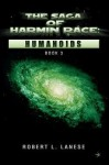 The Saga of Harmin Race: Humanoids - Robert L. Lanese