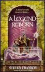 A Legend Reborn - Steven Frankos