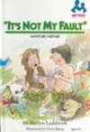 It's Not My Fault: Man's Big Mistake (Me Too! Readers) - Marilyn Lashbrook, Chris Sharp