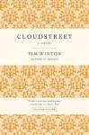Cloudstreet: A Novel - Tim Winton