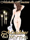 Maidens and Myths - Michelle Houston