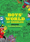 Boys' World of Doodles: Over 100 Pictures to Complete and Create - Andy Davies, Meadowcroft Ben, Julian Mosedale, Simon Cooper