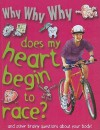 Why Why Why Does My Heart Begin to Race? - Mason Crest Publishers