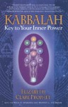 Kabbalah: Key to Your Inner Power (Mystical Paths of the World's Religions) - Elizabeth Clare Prophet