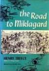 The Road to Miklagard - Henry Treece