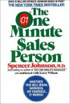 The One Minute Sales Person - Spencer Johnson