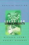 Ideas for Science Projects - Richard Craig Adams, Robert Gardner