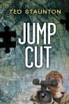 Jump Cut (Seven, the series) - Ted Staunton