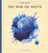 The War on Waste - Valerie Bodden