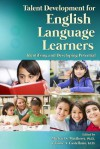 Talent Development for English Language Learners: Identifying and Developing Potential - Michael Matthews, Jaime Castellano