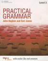 Practical Grammar, Level 3 [With 2 CDs] - John Hughes, David Riley