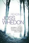 Reading Joss Whedon - Rhonda V. Wilcox, Tanya R. Cochran, Cynthea Masson, David Lavery