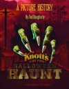 Knott's Halloween Haunt: A Picture History - Ted Dougherty, Neil Patrick Harris
