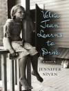 Velva Jean Learns to Drive - Jennifer Niven