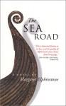 The Sea Road: A Novel - Margaret Elphinstone