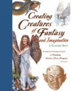 Creating Creatures of Fantasy and Imagination: Everyday Inspirations for Painting Faeries, Elves, Dragons and More! - Claudia Nice, Nice