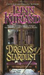 Dreams Of Stardust - Lynn Kurland