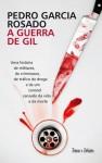 A Guerra de Gil - Pedro Garcia Rosado