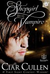 The Shopgirl and the Vampire - Ciar Cullen