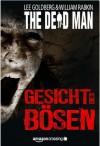 The Dead Man: Gesicht des Bösen (German Edition) - Lee Goldberg, William Rabkin, Robert Adrian
