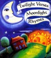 Twilight Verses Moonlight Rhym - Mary Joslin, Liz Pichon