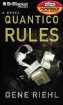 Quantico Rules (Audio) - Gene Riehl, David Colacci